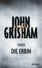 Vergrößerte Darstellung Cover: Die Erbin. Externe Website (neues Fenster)