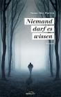 Vergrößerte Darstellung Cover: Niemand darf es wissen. Externe Website (neues Fenster)