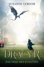 Vergrößerte Darstellung Cover: Dracyr - Das Herz der Schatten. Externe Website (neues Fenster)