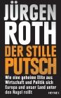 Vergrößerte Darstellung Cover: Der stille Putsch. Externe Website (neues Fenster)