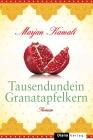 Vergrößerte Darstellung Cover: Tausendundein Granatapfelkern. Externe Website (neues Fenster)