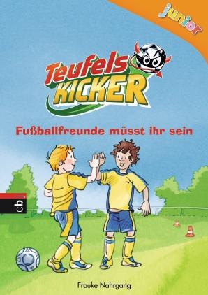 Teufelskicker junior - Fußballfreunde müsst ihr sein