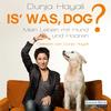 Vergrößerte Darstellung Cover: Is' was, Dog?. Externe Website (neues Fenster)