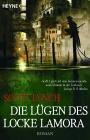 Vergrößerte Darstellung Cover: Die Lügen des Locke Lamora. Externe Website (neues Fenster)