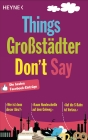 Things Großstädter don't say