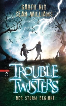 Trouble Twisters - Der Sturm beginnt