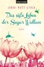 Das süße Leben der Sugar Wallace