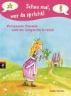 Prinzessin Fiorella und der magische Kristall