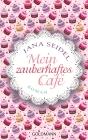 Vergrößerte Darstellung Cover: Mein zauberhaftes Café. Externe Website (neues Fenster)