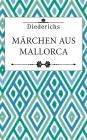 Märchen aus Mallorca