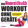 Vergrößerte Darstellung Cover: Das Women's Health Workout ohne Geräte. Externe Website (neues Fenster)