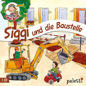 Siggi und die Baustelle