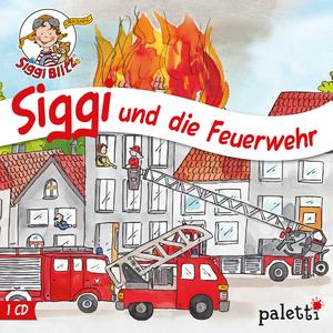 Siggi und die Feuerwehr