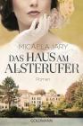 Vergrößerte Darstellung Cover: Das Haus am Alsterufer. Externe Website (neues Fenster)