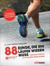 88 Dinge, die ein Läufer wissen muss