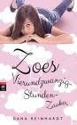 Zoes Vierundzwanzig-Stunden-Zauber