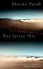 Vergrößerte Darstellung Cover: Der letzte Ort. Externe Website (neues Fenster)