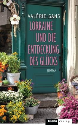 Lorraine und die Entdeckung des Glücks