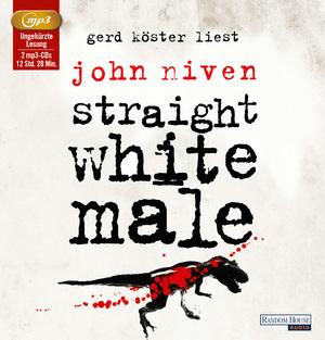 """Gerd Köster liest John Niven """"Straight white male"""""""