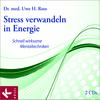 Vergrößerte Darstellung Cover: Stress verwandeln in Energie. Externe Website (neues Fenster)