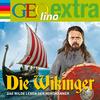 GEOlino extra Hör-Bibliothek - die Wikinger