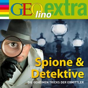 GEOlino extra Hör-Bibliothek - Spione & Detektive