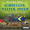 Vergrößerte Darstellung Cover: Schneller, weiter, toter. Externe Website (neues Fenster)