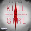 Kill Girl - Tödliches Verlangen