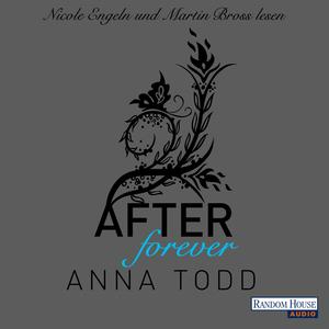 """Nicole Engeln und Martin Bross lesen """"After forever"""", Anna Todd"""