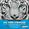 Die Tiger-Strategie