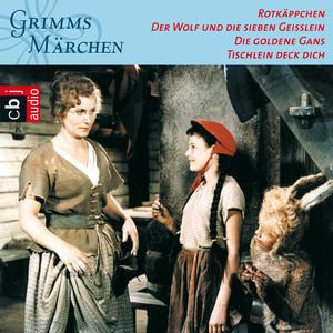 Rotkäppchen / Der Wolf und die sieben Geißlein / Die goldene Gans / Tischlein deck dich
