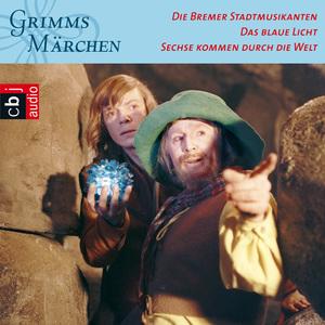 Die Bremer Stadtmusikanten / Das blaue Licht / Sechse kommen durch die Welt