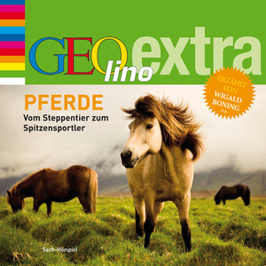 GEOlino extra Hör-Bibliothek - Pferde