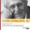 """Walter Sittler liest Dieter Hildebrandt """"Ich bin immer noch da"""""""