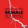 Signale - Die Scheinwelt und der Fluß