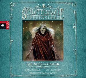 Schattenwald-Geheimnisse - Die Nebelkönigin