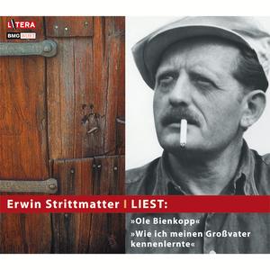 """Erwin Strittmatter liest: """"Ole Bienkopp"""" & """"Wie ich meinen Großvater kennen lernte"""""""
