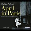 Vergrößerte Darstellung Cover: April in Paris. Externe Website (neues Fenster)