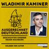 Vergrößerte Darstellung Cover: Ausgerechnet Deutschland. Externe Website (neues Fenster)