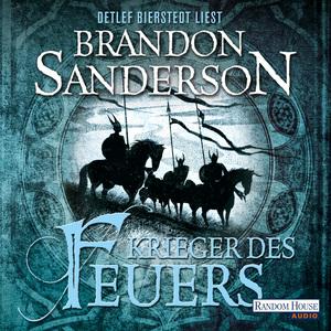 Detlef Bierstedt liest Brandon Sanders Krieger des Feuers