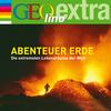GEOlino extra Hör-Bibliothek - Abenteuer Erde