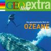 Vergrößerte Darstellung Cover: GEOlino extra Hör-Bibliothek - Die geheimnisvolle Welt der Ozeane. Externe Website (neues Fenster)