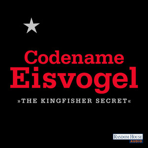Codename Eisvogel