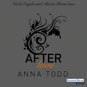 "Nicole Engeln und Martin Bross lesen ""After love"", Anna Todd"