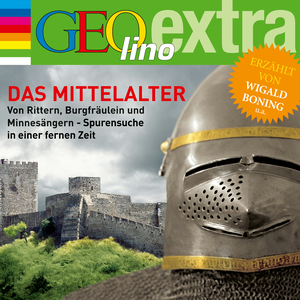 GEOlino extra Hör-Bibliothek - Das Mittelalter