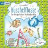 Kuschelflosse - Der knusperleckere Buchstabenklau