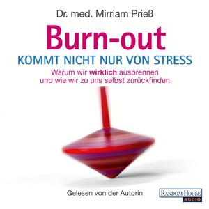 Burnout kommt nicht nur von Stress