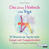 ¬Das¬ kleine Hörbuch vom Yoga