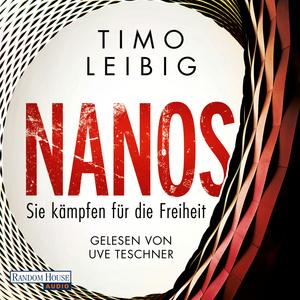 Nanos - Sie kämpfen für die Freiheit