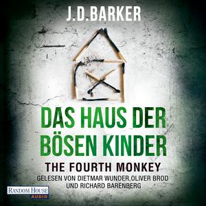 The Fourth Monkey - Das Haus der bösen Kinder